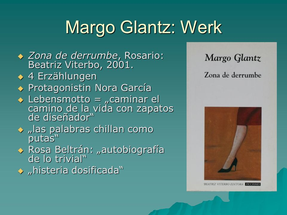 Margo Glantz: Werk Zona de derrumbe, Rosario: Beatriz Viterbo, 2001.