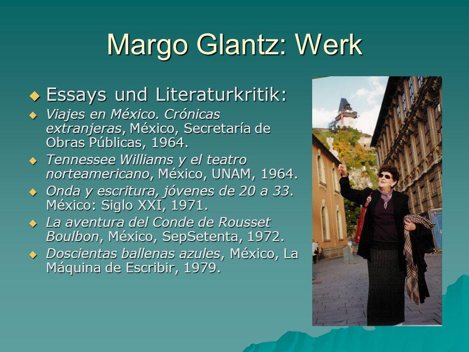 Margo Glantz: Werk Essays und Literaturkritik: