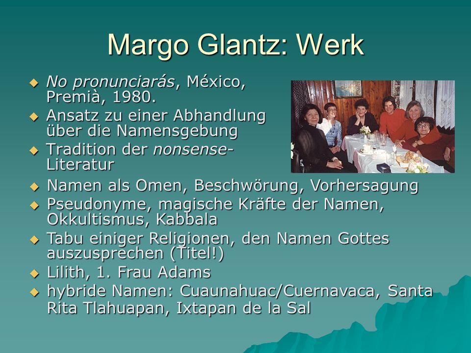 Margo Glantz: Werk No pronunciarás, México, Premià, 1980.