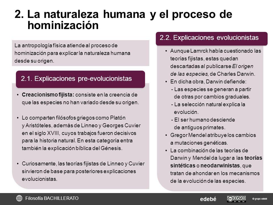 2. La naturaleza humana y el proceso de hominización