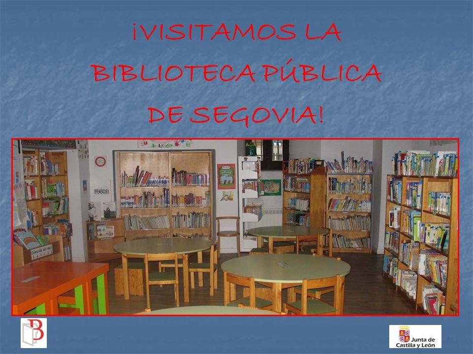 Visitamos la biblioteca p blica de segovia ppt descargar - Biblioteca publica de segovia ...