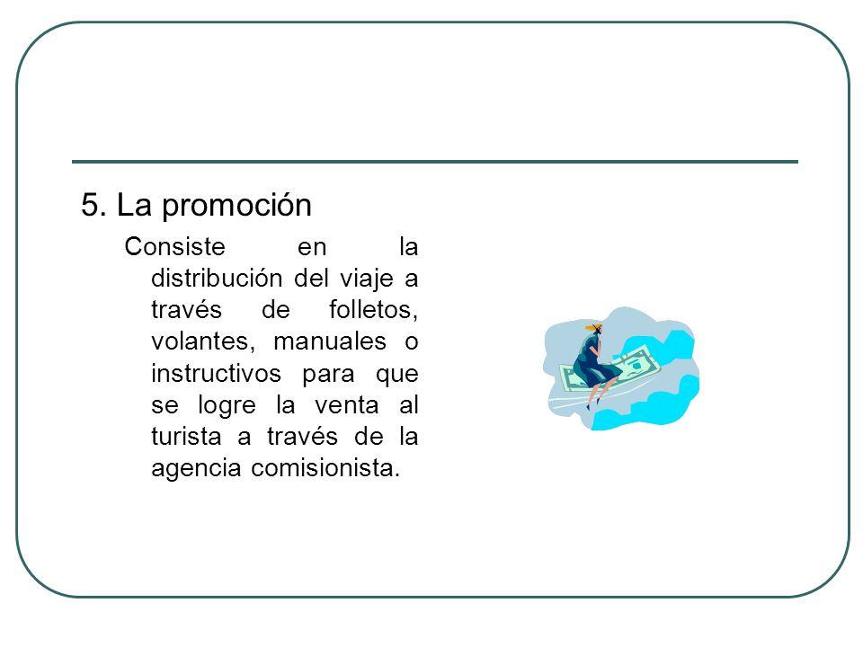 5. La promoción