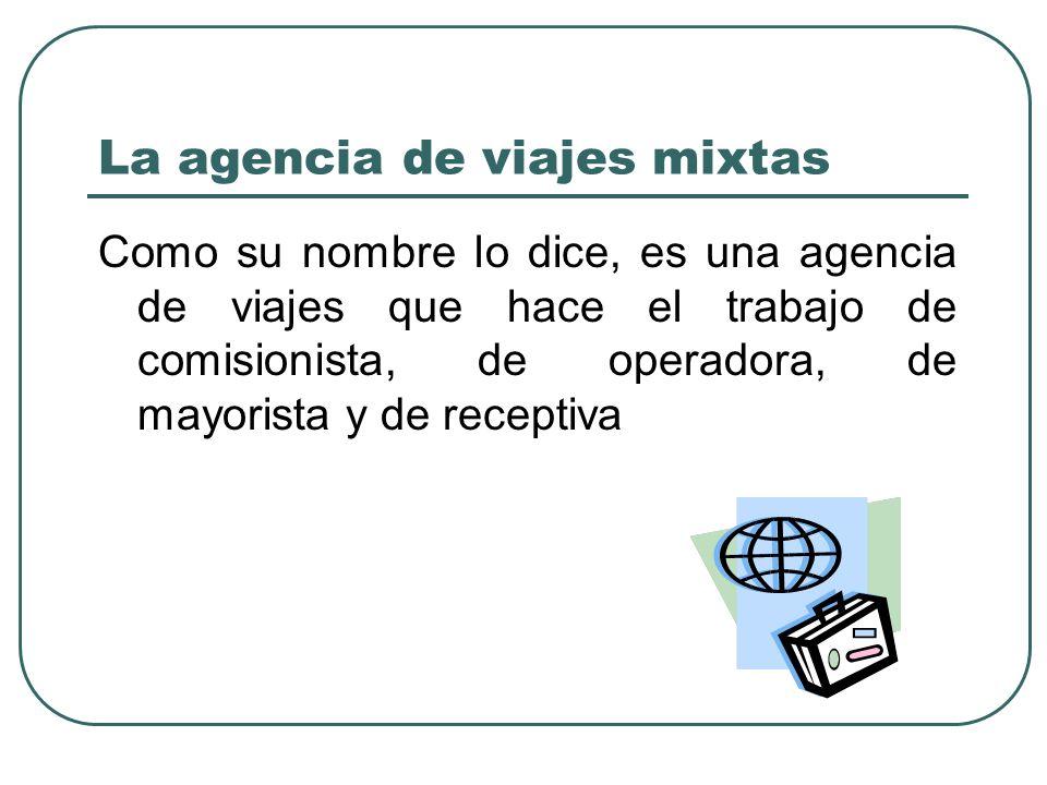 La agencia de viajes mixtas