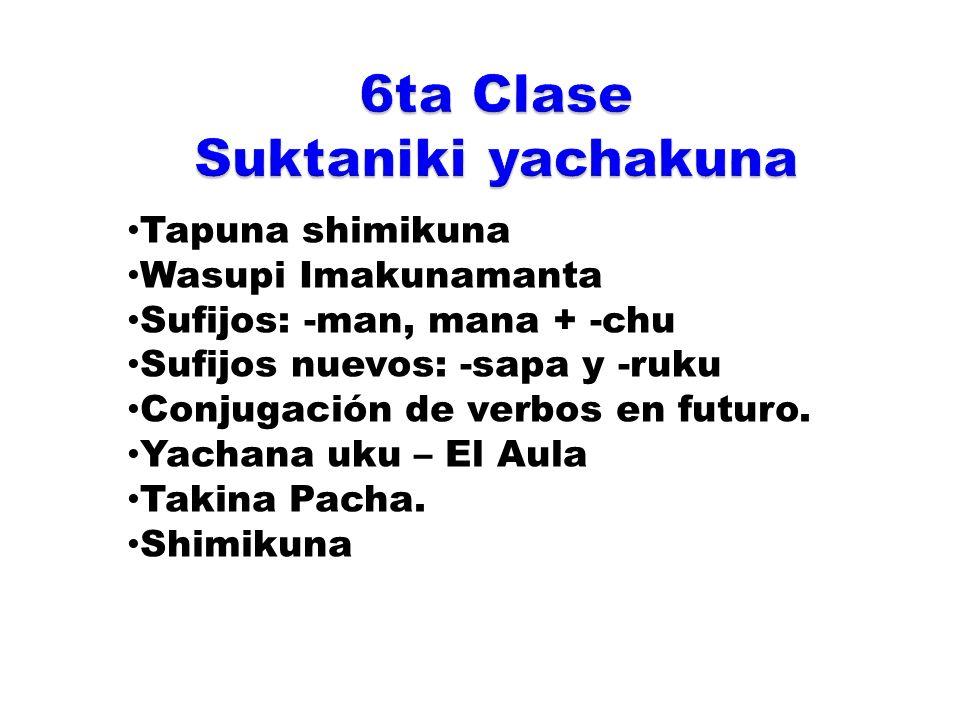 6ta Clase Suktaniki yachakuna