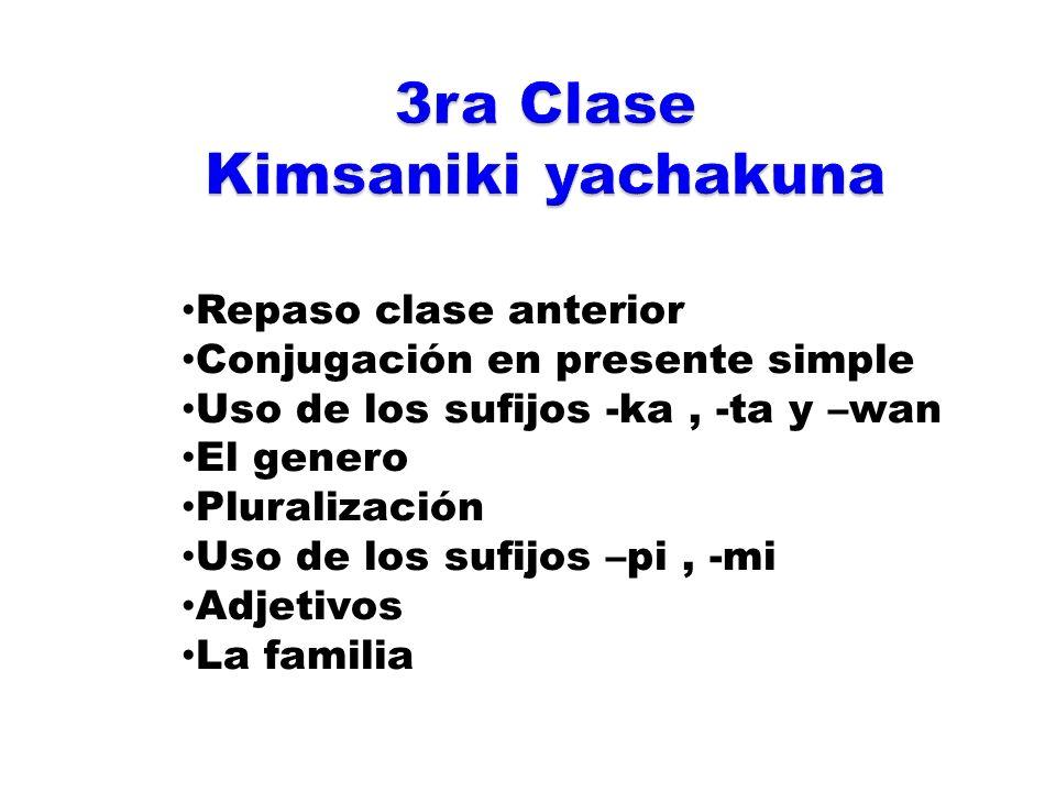 3ra Clase Kimsaniki yachakuna