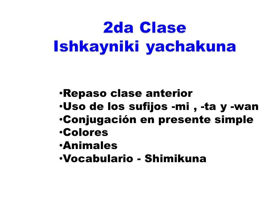 2da Clase Ishkayniki yachakuna