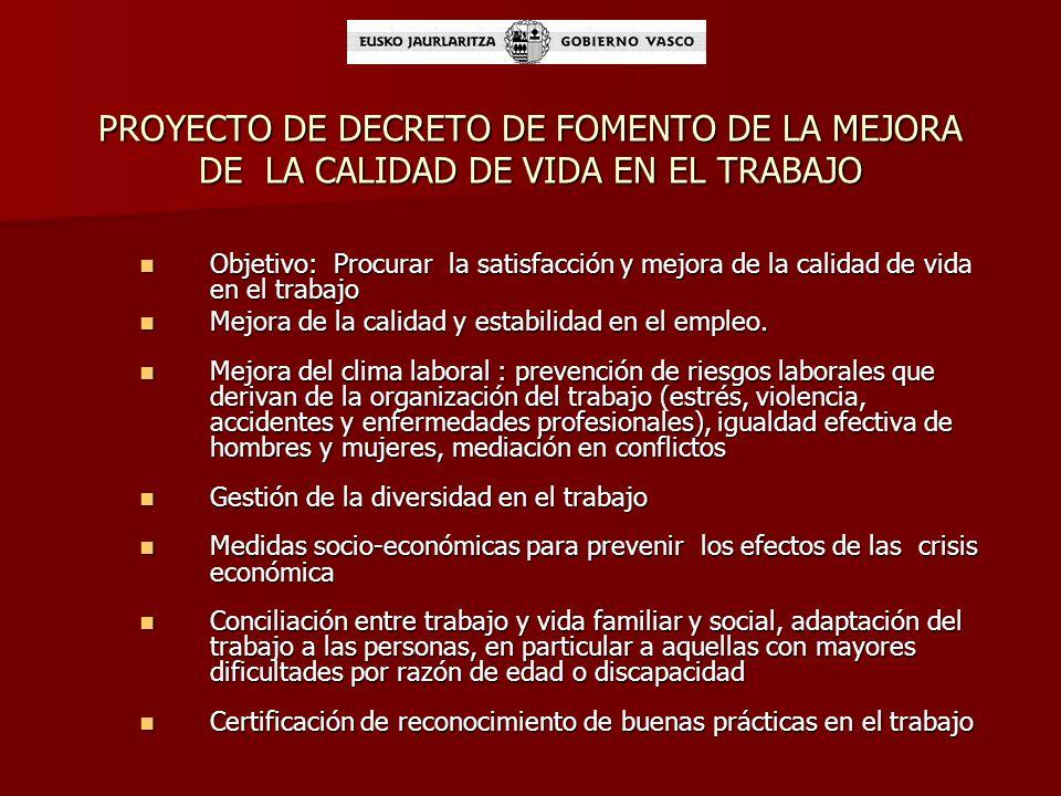 PROYECTO DE DECRETO DE FOMENTO DE LA MEJORA DE LA CALIDAD DE VIDA EN EL TRABAJO