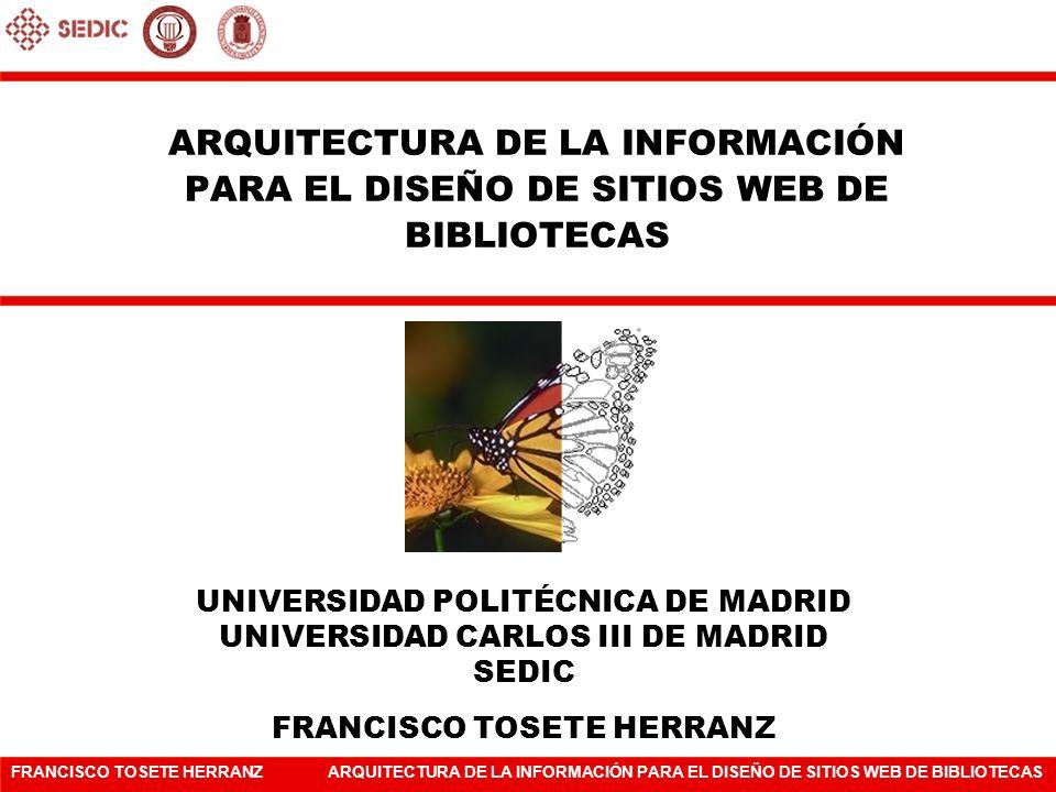 ARQUITECTURA DE LA INFORMACIÓN PARA EL DISEÑO DE SITIOS WEB DE BIBLIOTECAS