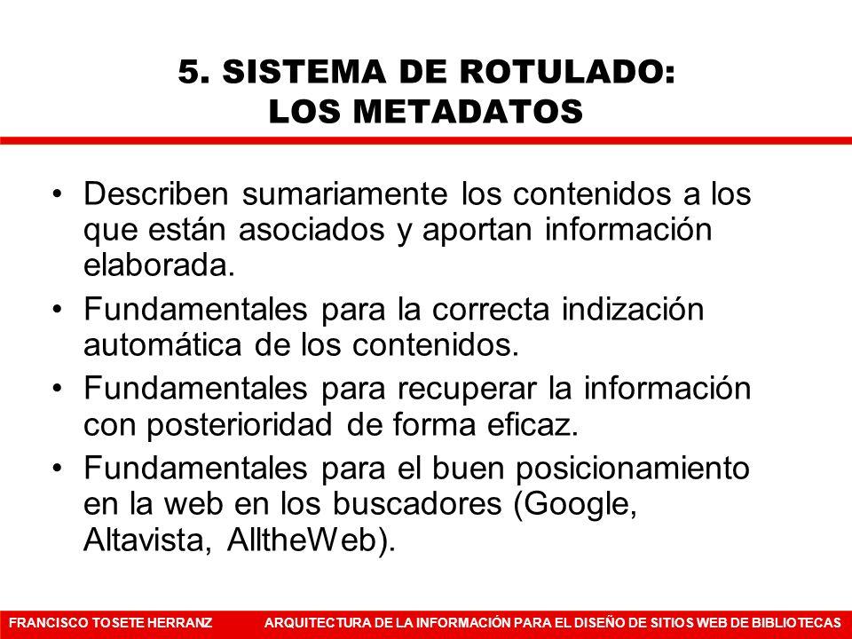 5. SISTEMA DE ROTULADO: LOS METADATOS