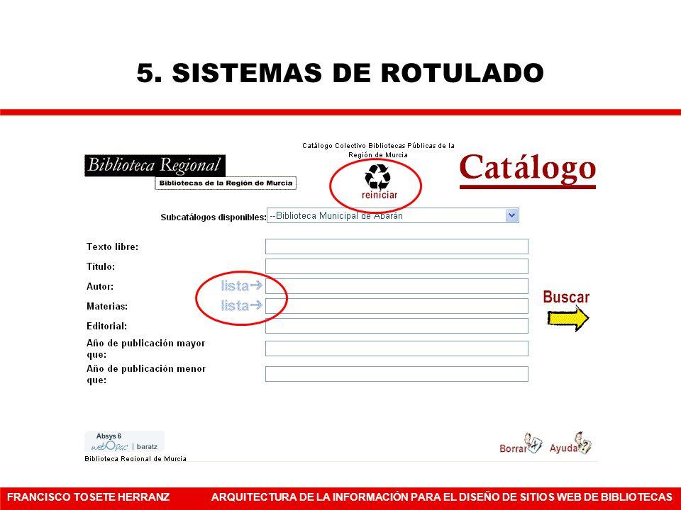 5. SISTEMAS DE ROTULADO