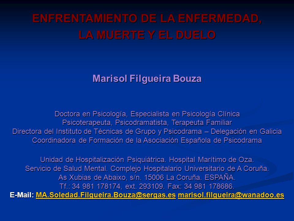 ENFRENTAMIENTO DE LA ENFERMEDAD, Marisol Filgueira Bouza