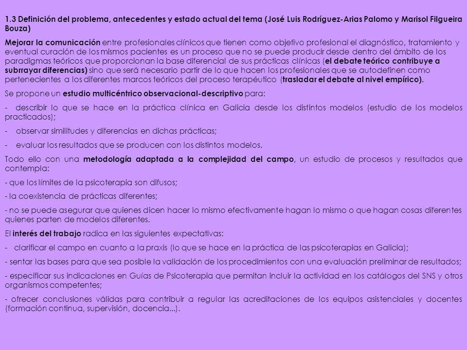 1.3 Definición del problema, antecedentes y estado actual del tema (José Luis Rodríguez-Arias Palomo y Marisol Filgueira Bouza)