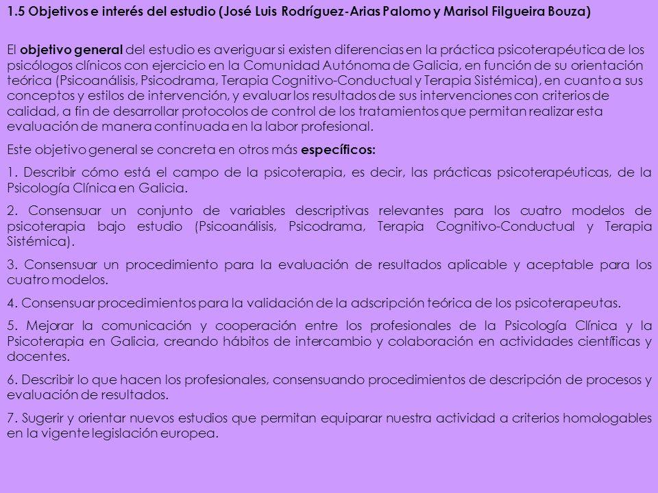 1.5 Objetivos e interés del estudio (José Luis Rodríguez-Arias Palomo y Marisol Filgueira Bouza)