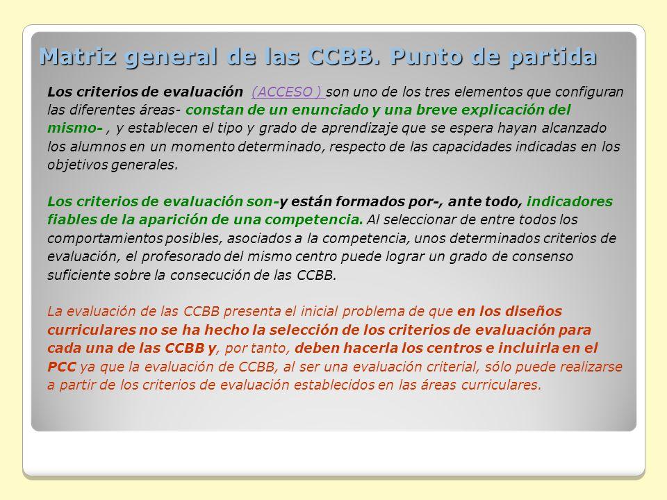 Matriz general de las CCBB. Punto de partida