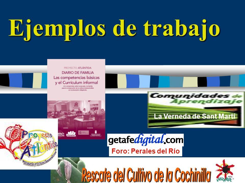 Ejemplos de trabajo La Verneda de Sant Martí Foro: Perales del Río