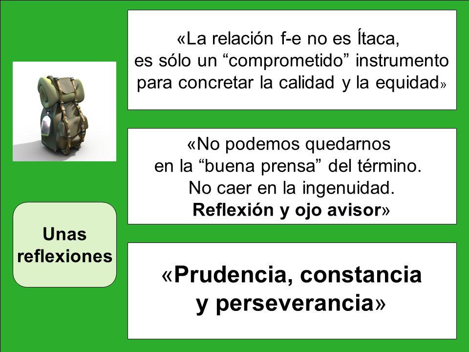 «Prudencia, constancia y perseverancia»