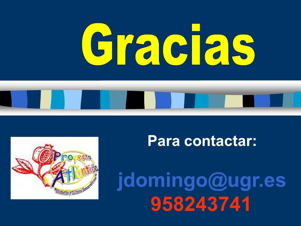 Gracias Para contactar: jdomingo@ugr.es 958243741