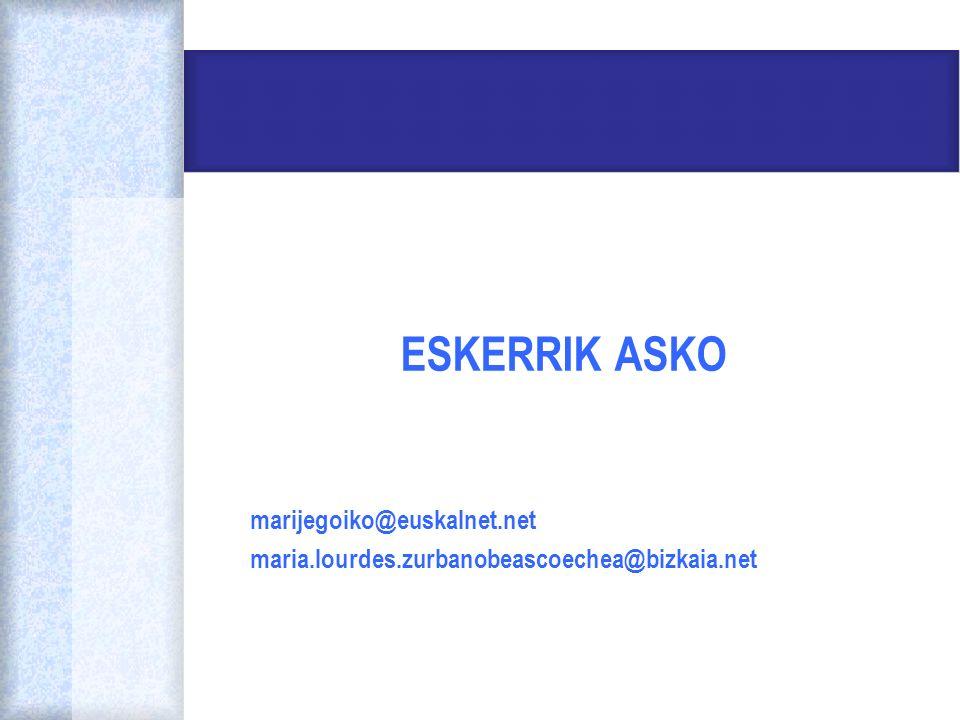 ESKERRIK ASKO marijegoiko@euskalnet.net