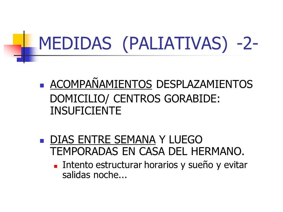 MEDIDAS (PALIATIVAS) -2-
