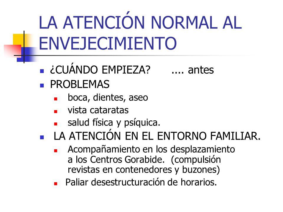 LA ATENCIÓN NORMAL AL ENVEJECIMIENTO