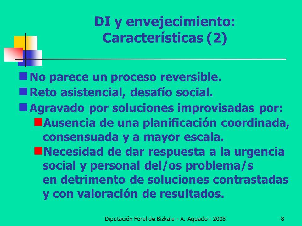 DI y envejecimiento: Características (2)