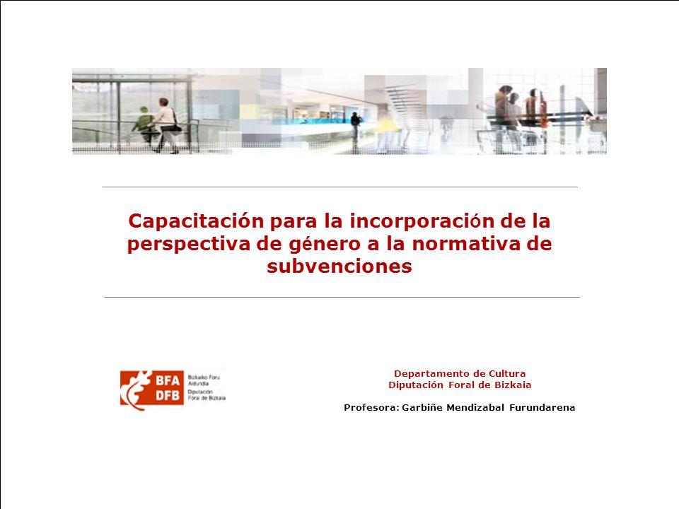 Capacitación para la incorporación de la perspectiva de género a la normativa de subvenciones