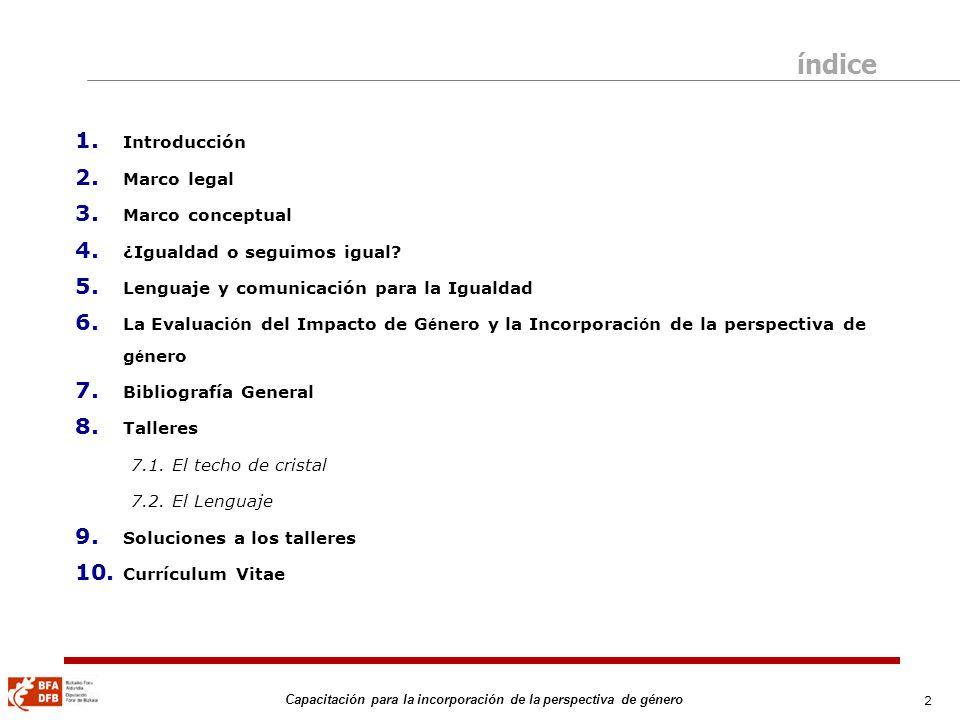 índice Introducción Marco legal Marco conceptual