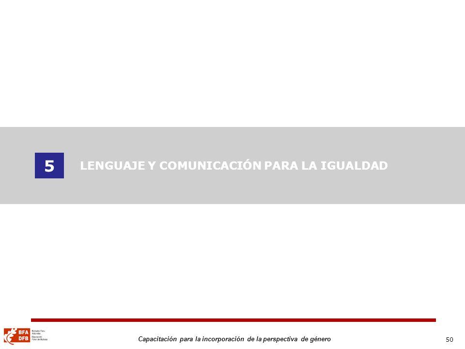 5 LENGUAJE Y COMUNICACIÓN PARA LA IGUALDAD