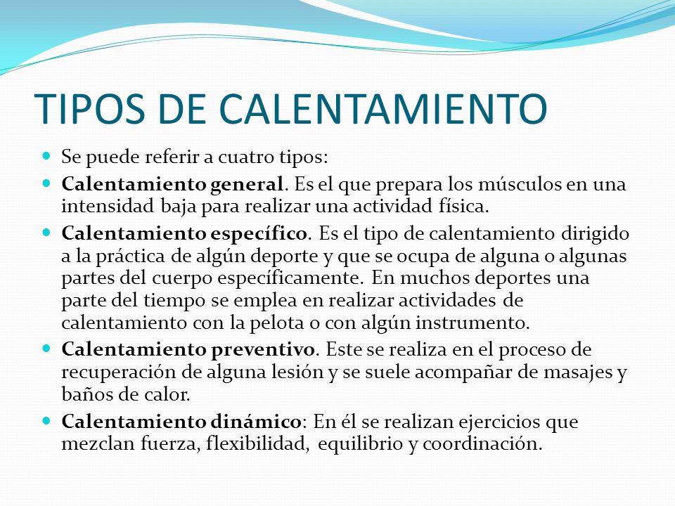 TIPOS DE CALENTAMIENTO