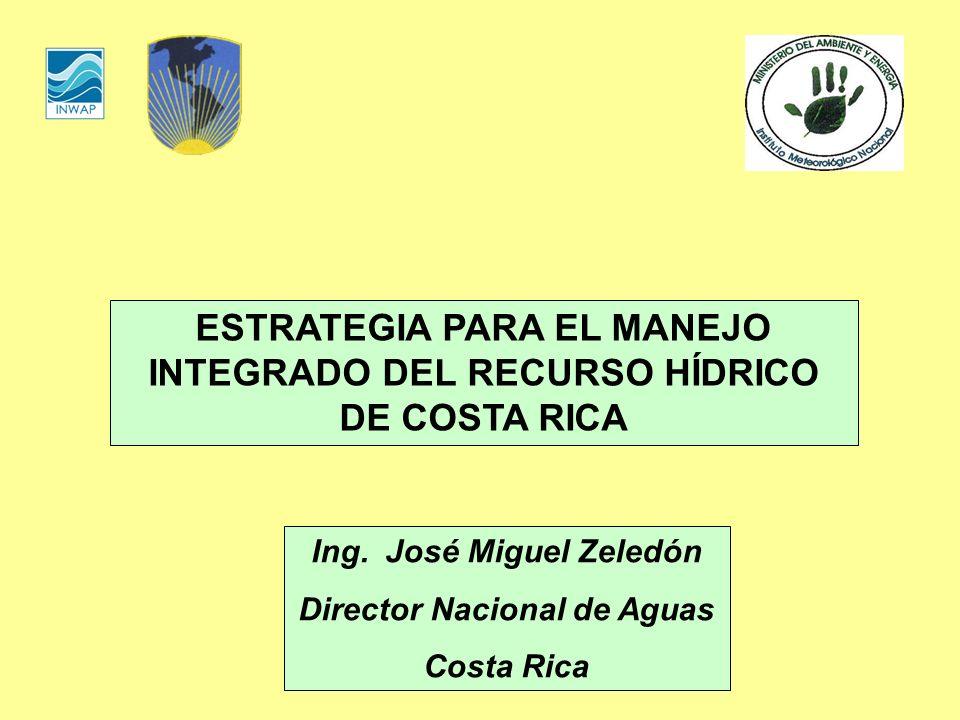 ESTRATEGIA PARA EL MANEJO INTEGRADO DEL RECURSO HÍDRICO DE COSTA RICA