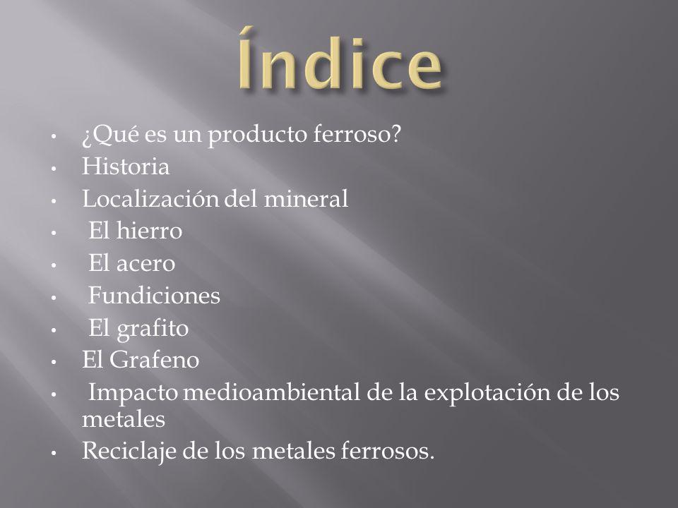 Metales ferrosos ppt descargar ndice qu es un producto ferroso historia localizacin del mineral urtaz Image collections
