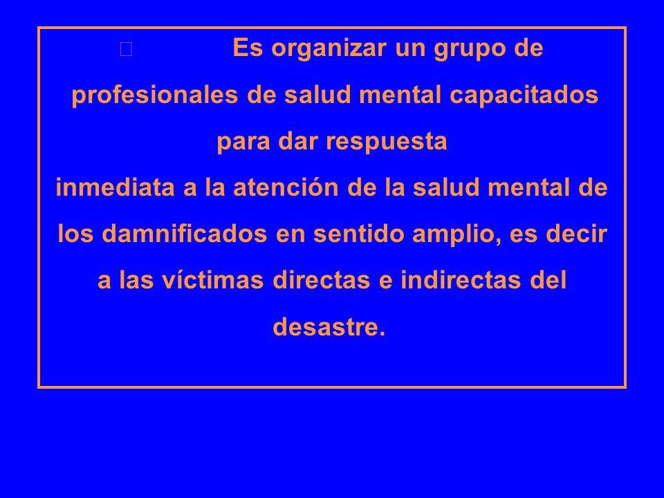 profesionales de salud mental capacitados para dar respuesta