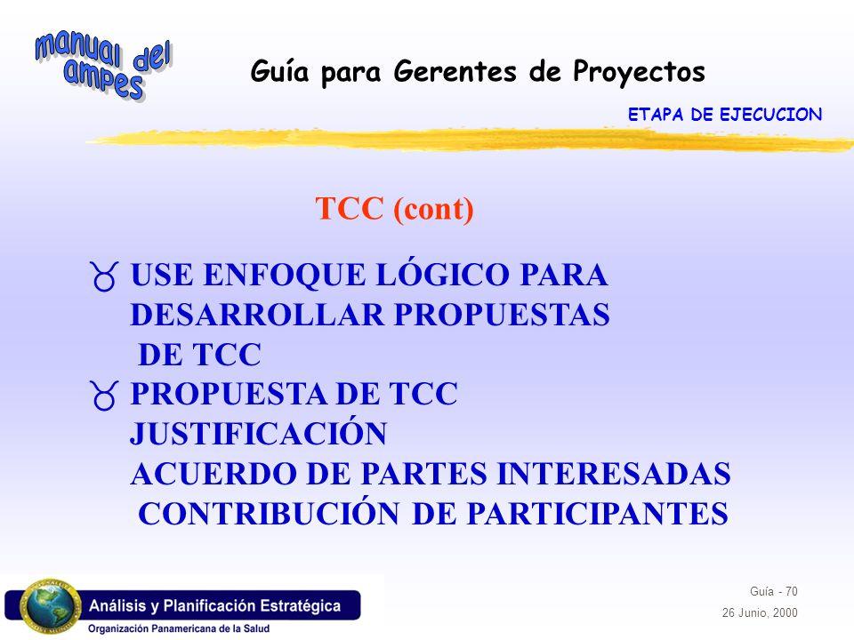 USE ENFOQUE LÓGICO PARA DESARROLLAR PROPUESTAS DE TCC
