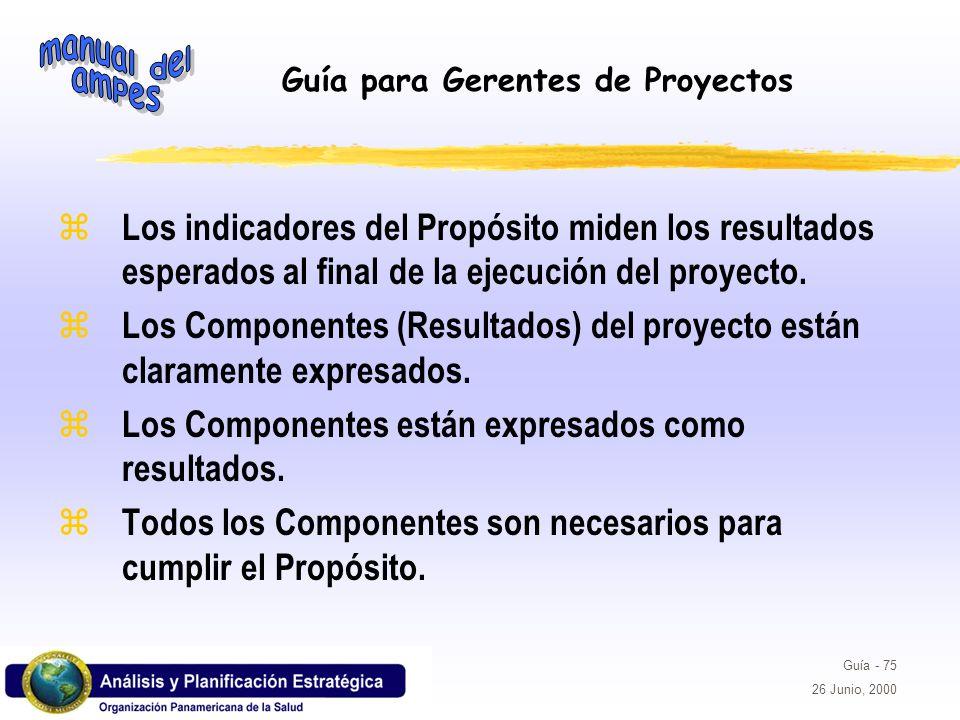 Los indicadores del Propósito miden los resultados esperados al final de la ejecución del proyecto.