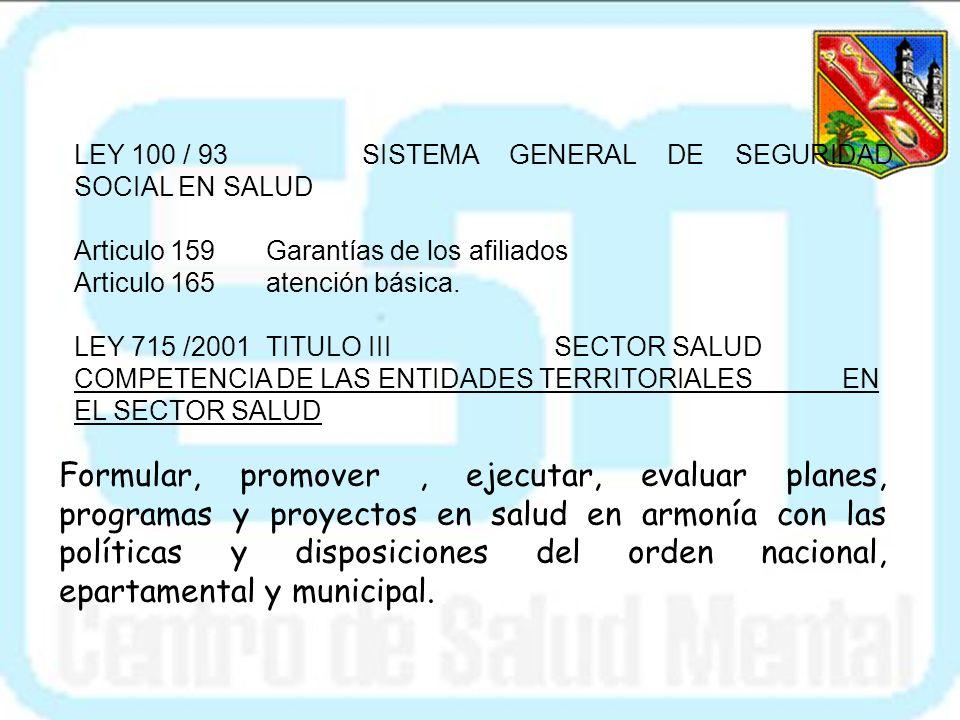 LEY 100 / 93 SISTEMA GENERAL DE SEGURIDAD SOCIAL EN SALUD