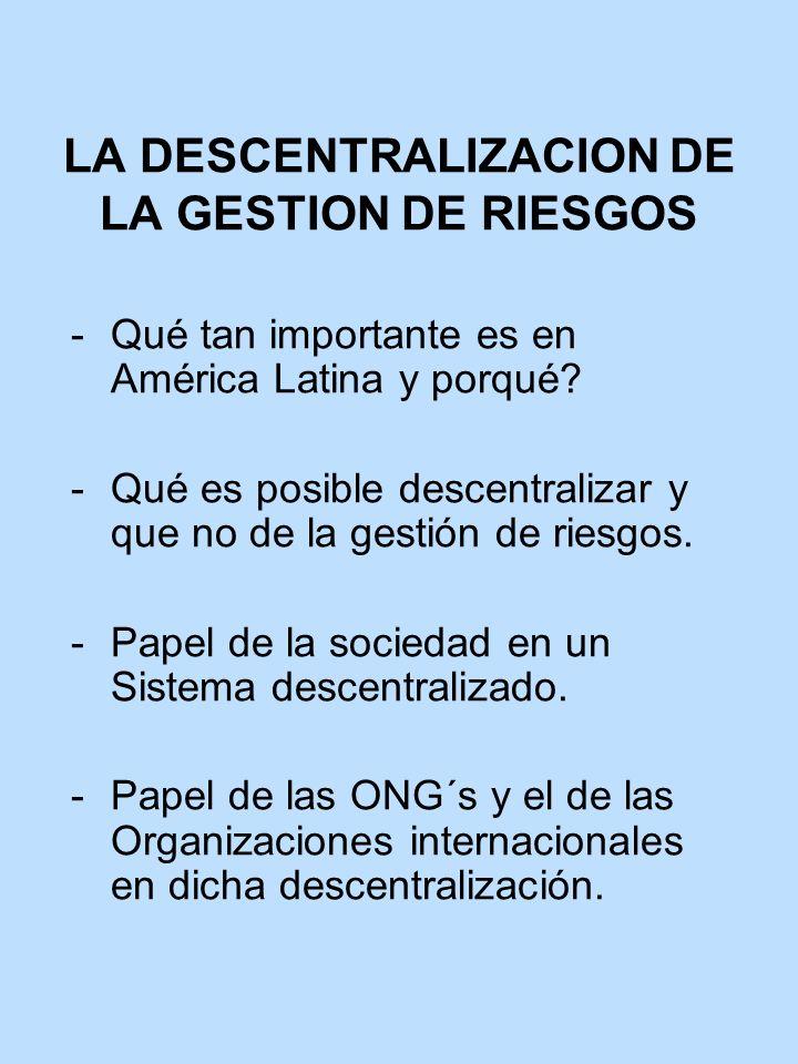 LA DESCENTRALIZACION DE LA GESTION DE RIESGOS