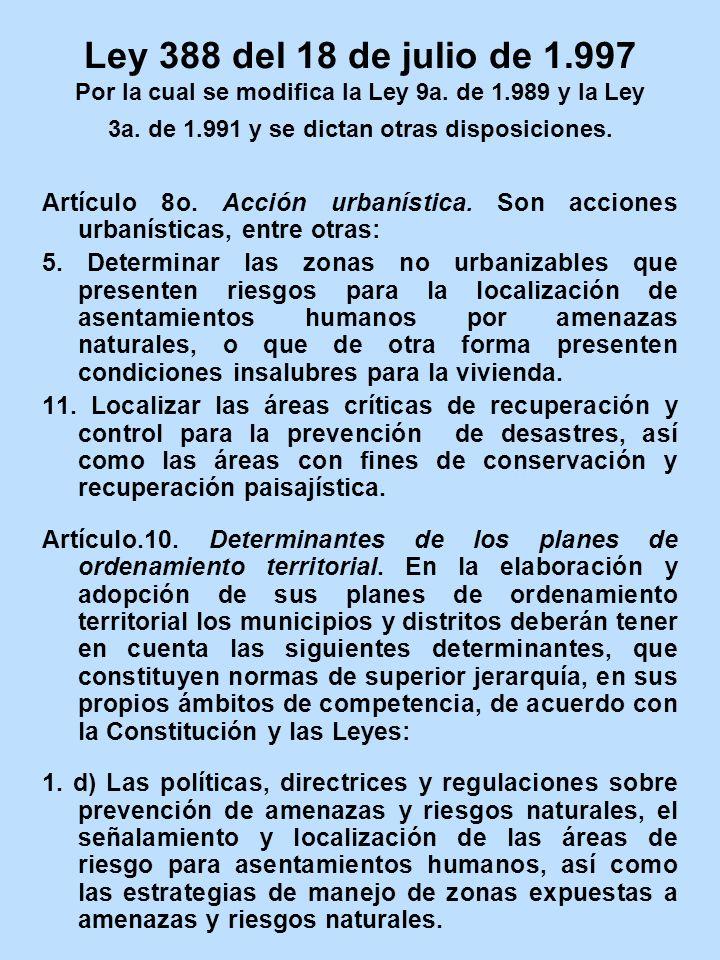 Ley 388 del 18 de julio de 1. 997 Por la cual se modifica la Ley 9a