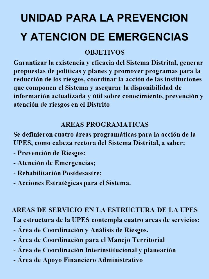 UNIDAD PARA LA PREVENCION Y ATENCION DE EMERGENCIAS