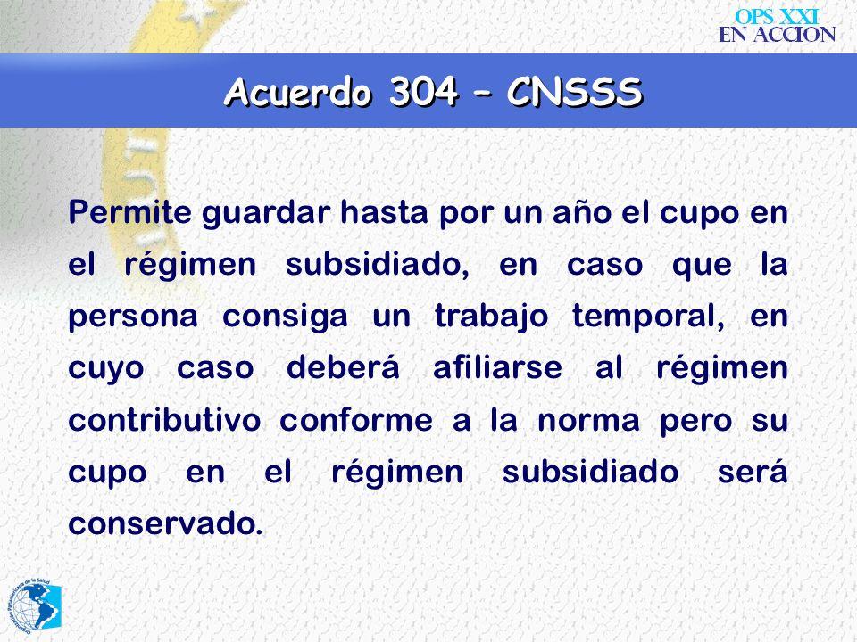 Acuerdo 304 – CNSSS