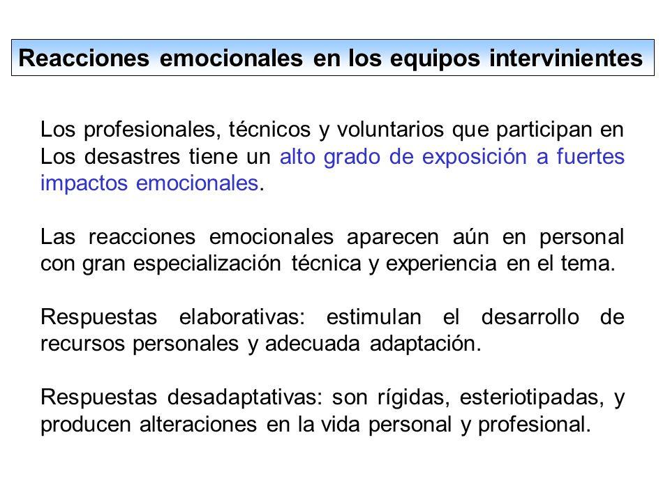 Reacciones emocionales en los equipos intervinientes