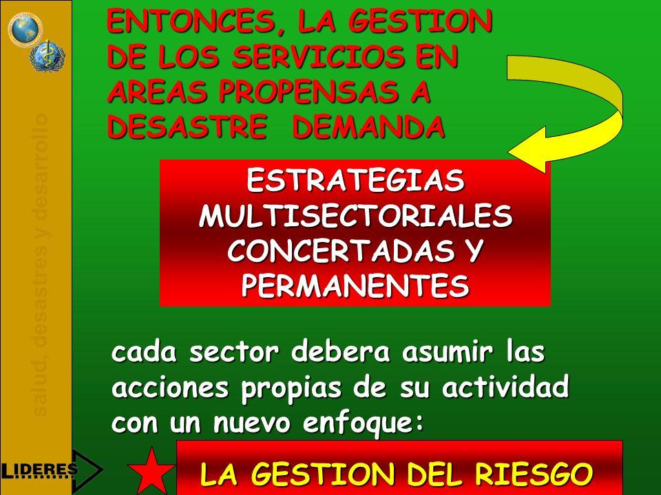 ESTRATEGIAS MULTISECTORIALES CONCERTADAS Y PERMANENTES