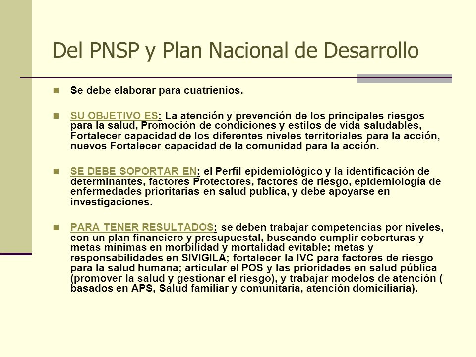 Del PNSP y Plan Nacional de Desarrollo
