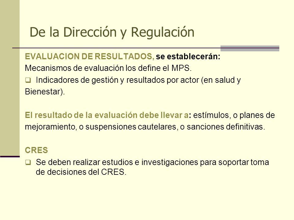 De la Dirección y Regulación