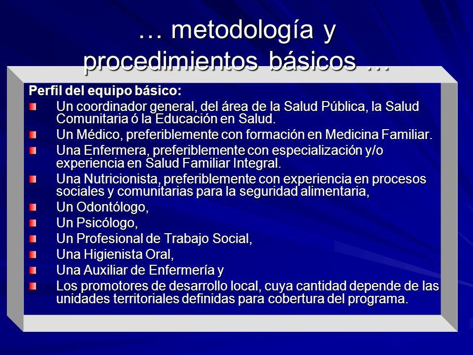 … metodología y procedimientos básicos …