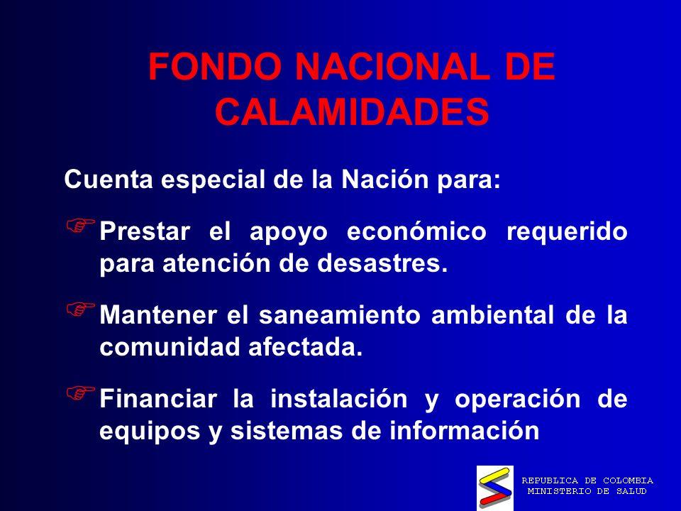 FONDO NACIONAL DE CALAMIDADES