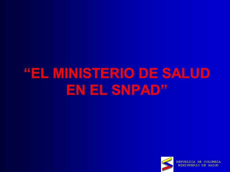EL MINISTERIO DE SALUD EN EL SNPAD