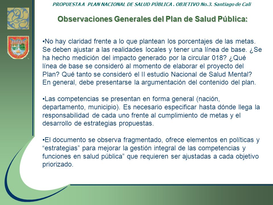 Observaciones Generales del Plan de Salud Pública: