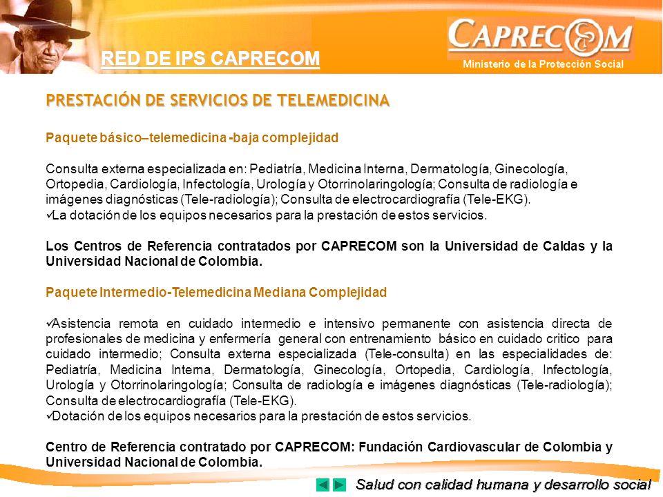 RED DE IPS CAPRECOM PRESTACIÓN DE SERVICIOS DE TELEMEDICINA