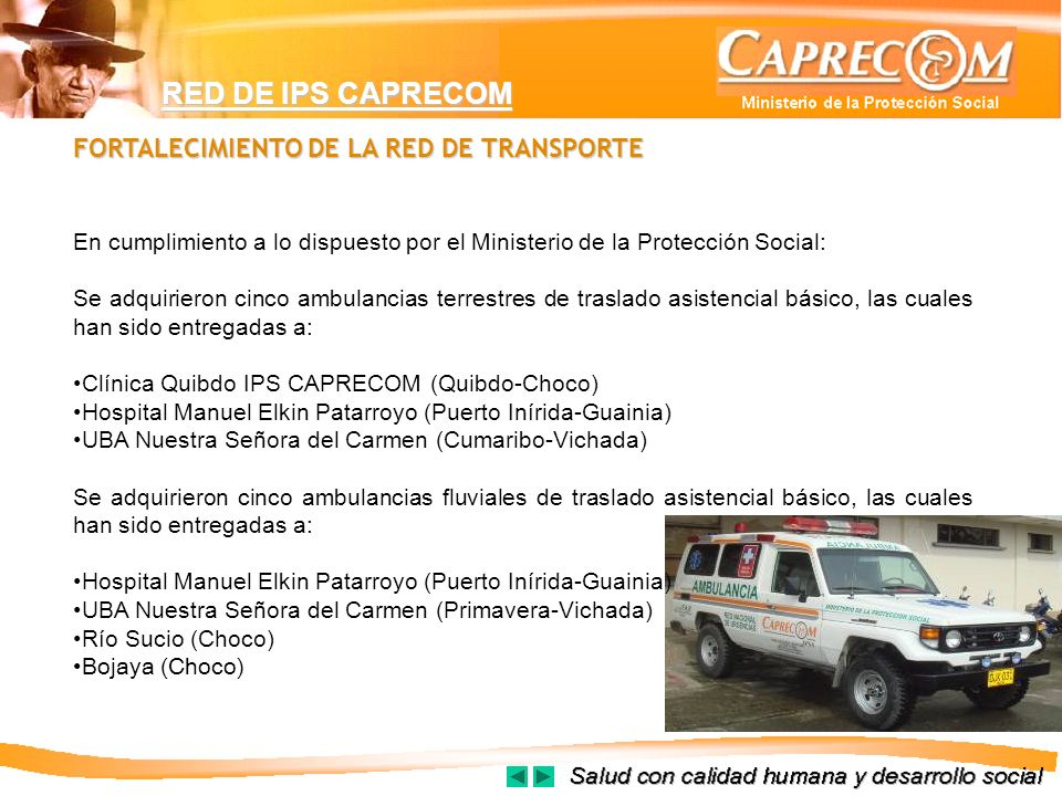 RED DE IPS CAPRECOM FORTALECIMIENTO DE LA RED DE TRANSPORTE