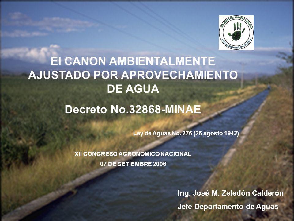 El CANON AMBIENTALMENTE AJUSTADO POR APROVECHAMIENTO DE AGUA